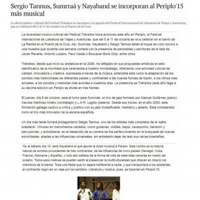 Sergio Tannus, Sumrraá y Nayaband se incorporan al Periplo'15
